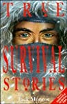 True Survival Stories (True Stories)
