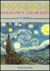 Physics: Imagination and Reality