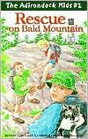 Rescue on Bald Mountain (The Adirondack Kids #2)