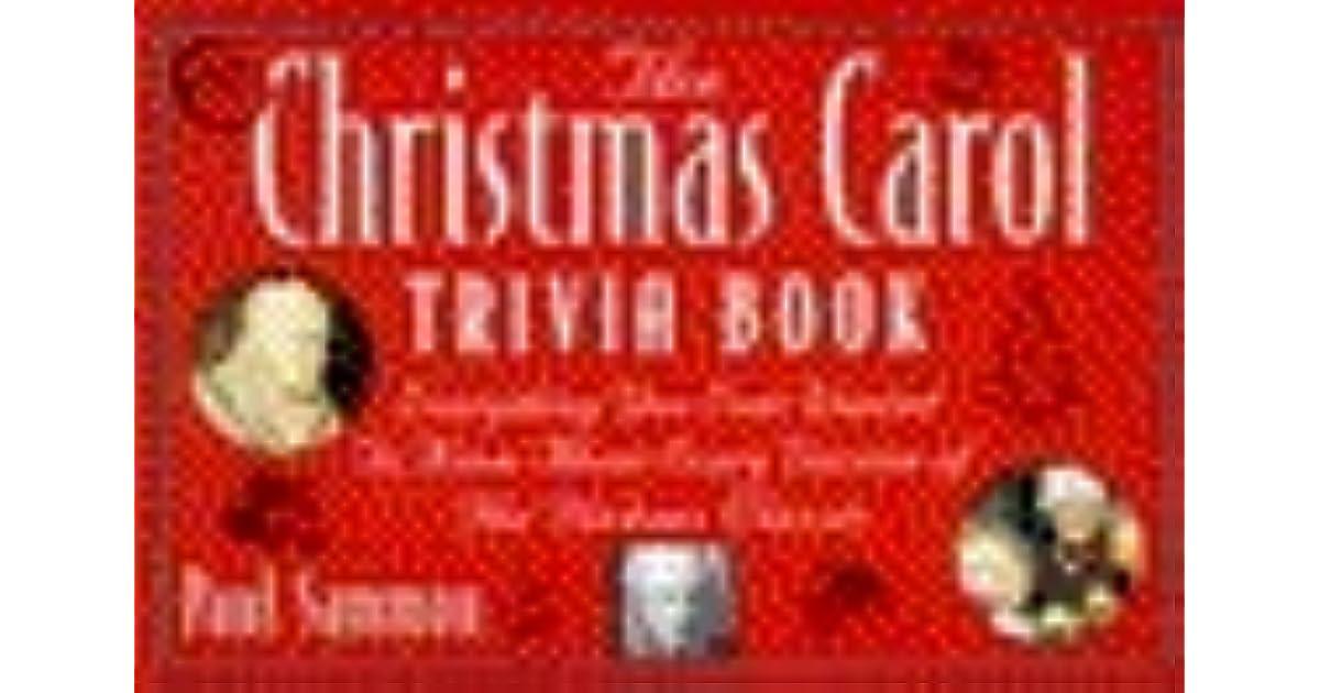 Christmas Carol Trivia.The Christmas Carol Trivia Book Everything You Ever