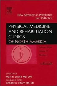 New Advances in Prosthetics and Orthotics, an Issue of Physical Medicine and Rehabilitation Clinics