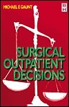 General Surgery Outpatient Decisions, 2nd Edition