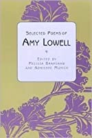 Selected Poems of Amy Lowell