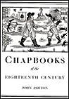 Chapbooks of the Eighteenth Century