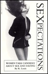Sexpectations- Women Talk Candidly abou