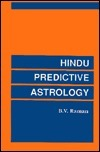 Hindu Predictive Astrology - BV Raman