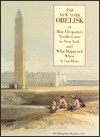 The New York Obelisk or How Cleopatras Needle came to New York and what happened when it got here