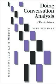 Doing Conversation Analysis  A Practical Guide, 2nd edition