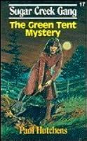 The Green Tent Mystery (Sugar Creek Gang)