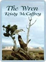 The Wren (Wings of the West, #1)