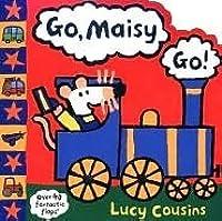 Go, Maisy, Go! (Maisy)