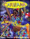 Caribana, the Greatest Celebration