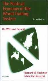 The Political Economy of the World Trading System The WTO and Beyond 3rd ed    2010