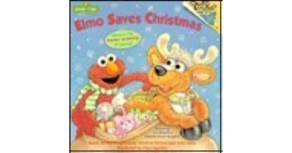 Elmo Saves Christmas.Elmo Saves Christmas Book Elmo Saves Christmas By Ellen
