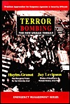Terror Bombing   The New Urban Threat: Practical Approaches For Response Agencies And Security (Emergency Management Series)