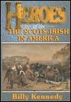 Heroes of the Scots-Irish