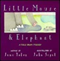 Little Mouse & Elephant: A Tale from Turkey