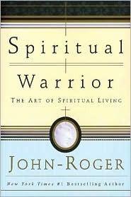 Spiritual Warrior- The Art of Sp