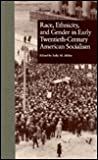 Race, Ethnicity & Gender in Early 20th-century American Socialism (Reference Library of Social Science)