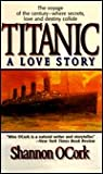 Titanic: A Love Story