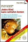 Jedes Kind kann schlafen lernen (ObersteBrink Eltern-Bibliothek)