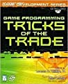 Game Programming Tricks of the Trade [With CDROM]