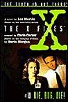 Die, Bug, Die! (The X-Files: Middle Grade, #10)