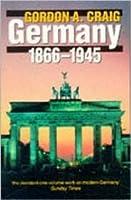 Germany 1866-1945 (History of Modern Europe)
