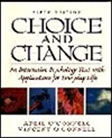 Choice and Change: An Interactive Psychology Text with Applications for Everyday Life