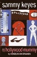 Sammy Keyes and the Hollywood Mummy (Sammy Keyes)