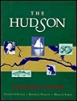 Hudson: An Illustrated Guide to the Living River
