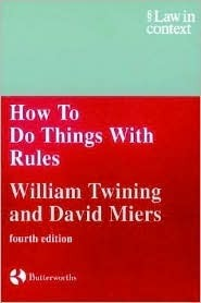 How to Do Things with Rules: A Primer of Interpretation