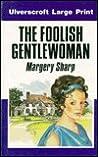 The Foolish Gentlewoman
