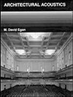 Architectural Acoustics By M.david Egan Download