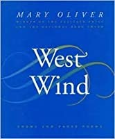 West Wind: Poems and Prose Poems