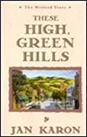 These High, Green Hills