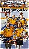 Hotshot on Ice by David Halecroft