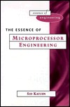 The Essence of Microprocessor Engineering