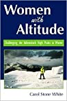 Women with Altitude by Carol Stone White