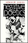 Edward Jayne - Negative poetics