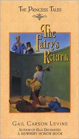 The Fairy's Return (The Princess Tales, #6)