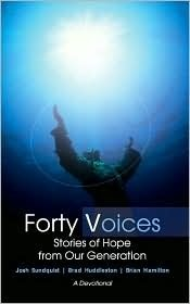 Forty Voices: Stories of Hope from Our Generation Josh Sundquist