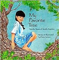 My Favorite Tree: Terrific Trees of North America