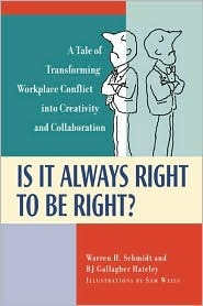 Is It Always Right to Be Right? a Tale of Transforming Conflict Into Creativity and Collaboration