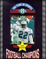 The Dallas Cowboys: Football Champions (Year In Sports, 1994)
