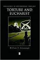 Torture and Eucharist