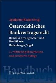 Österreichisches Bankvertragsrecht: Band IV: Kreditgeschäft und Kreditkarte (Springers Handbücher der Rechtswissenschaft) (German Edition)