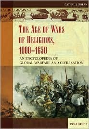 Encyclopedia of Age of Wars of Religions 1000-1650