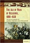 The Age Of Wars Of Religion, 1000 1650: An Encyclopedia Of Global Warfare And Civilization