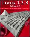 Lotus 1 2 3: Release 2.3 (Computing Fundamentals)